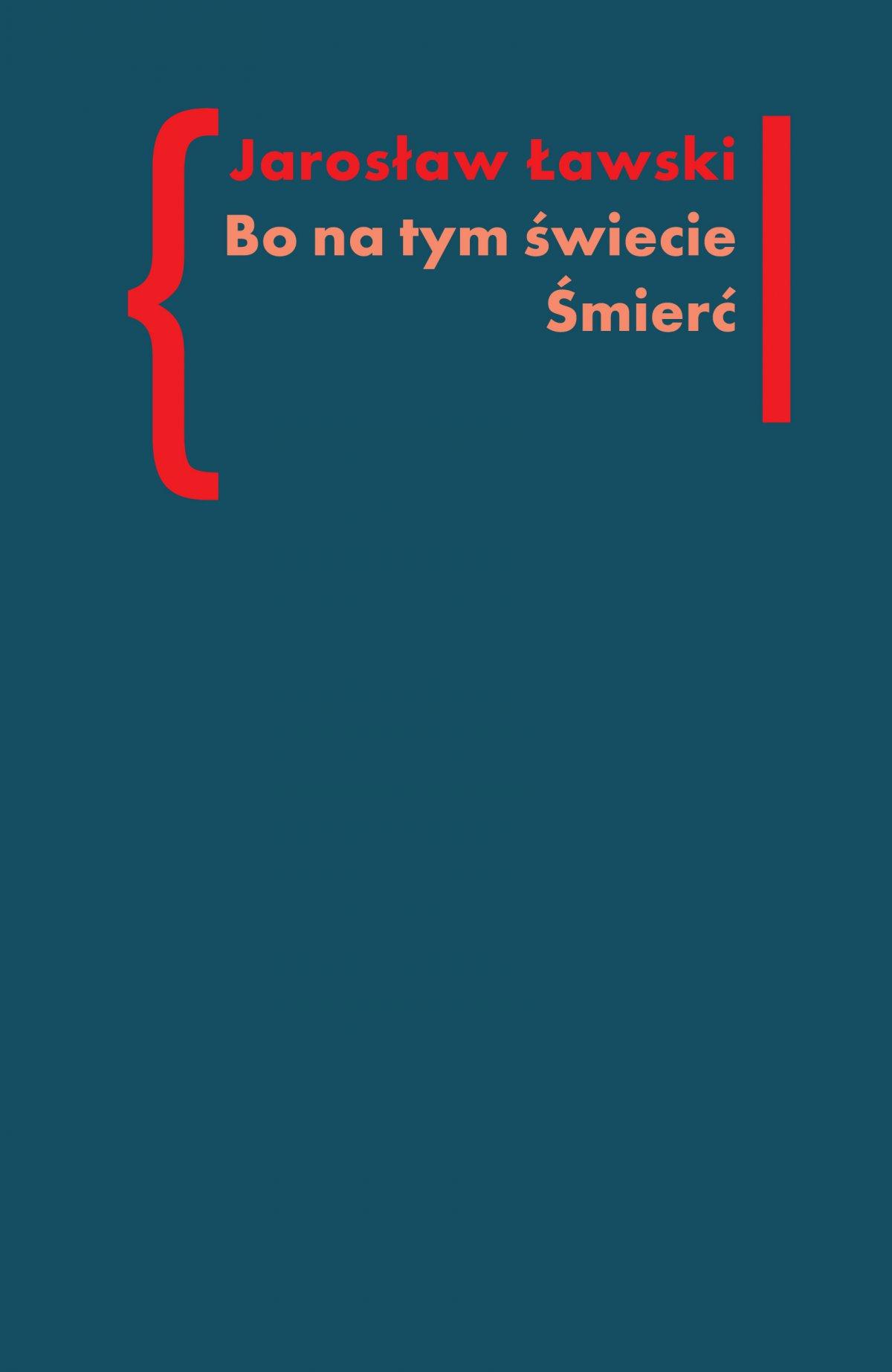 Bo na tym świecie śmierć. Studia o czarnym romantyzmie - Ebook (Książka EPUB) do pobrania w formacie EPUB