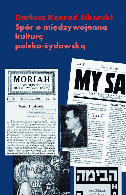 Spór o międzywojenną kulturę polsko-żydowską. Przypadek Romana Brandstaettera - Ebook (Książka na Kindle) do pobrania w formacie MOBI