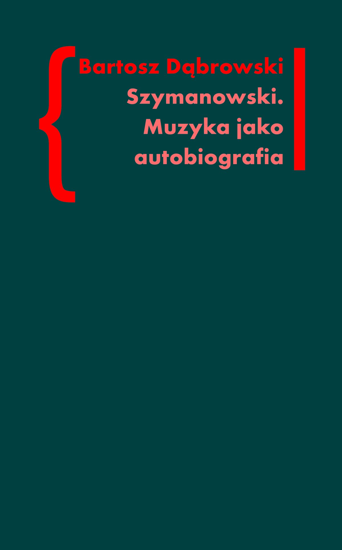 Szymanowski. Muzyka jako autobiografia - Ebook (Książka EPUB) do pobrania w formacie EPUB