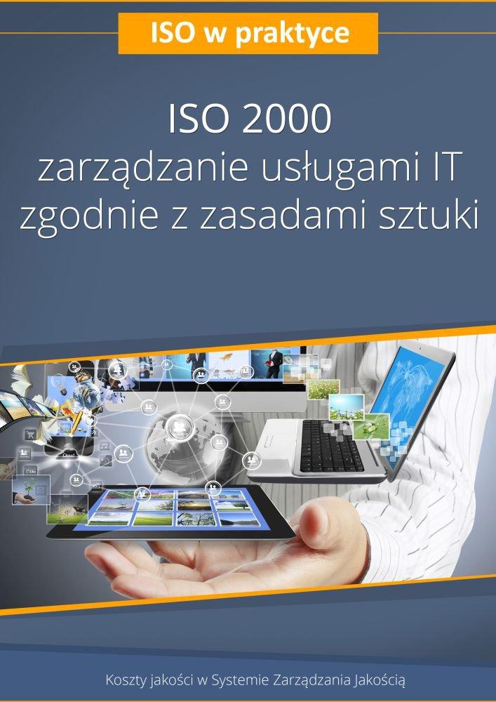 ISO 20000 - zarządzanie usługami IT zgodnie z zasadami sztuki. Wydanie 3 - Ebook (Książka PDF) do pobrania w formacie PDF