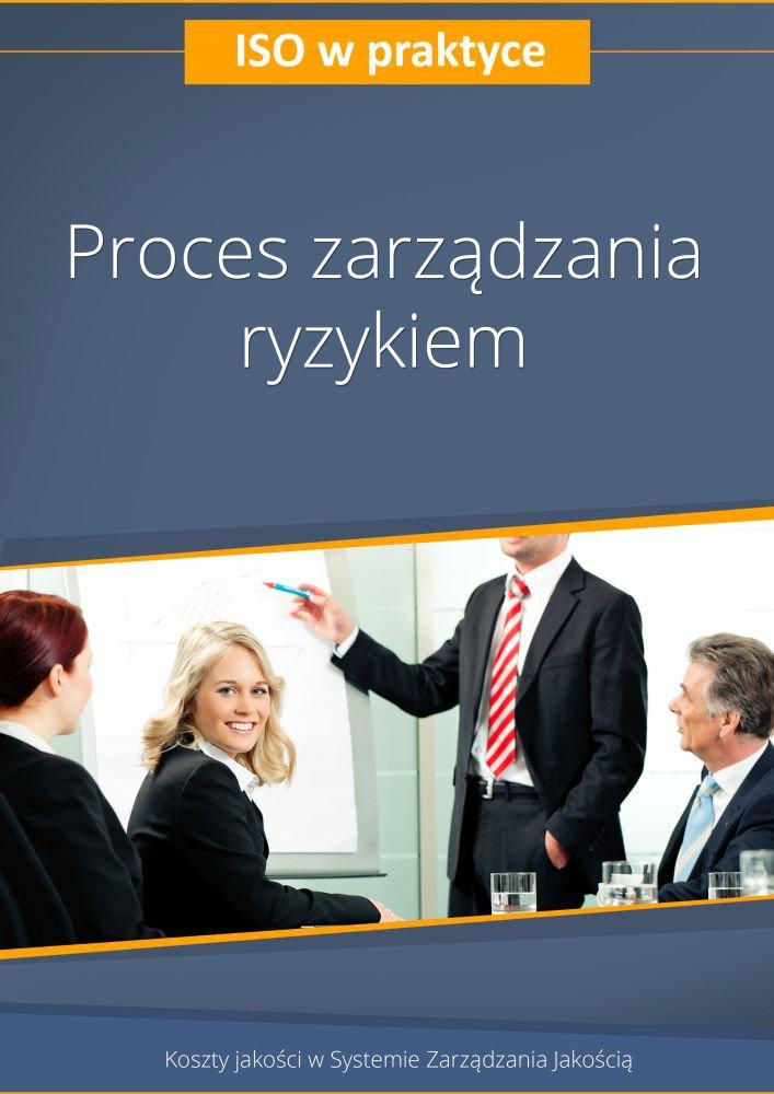 Proces zarządzania ryzykiem. Wydanie 3 - Ebook (Książka PDF) do pobrania w formacie PDF