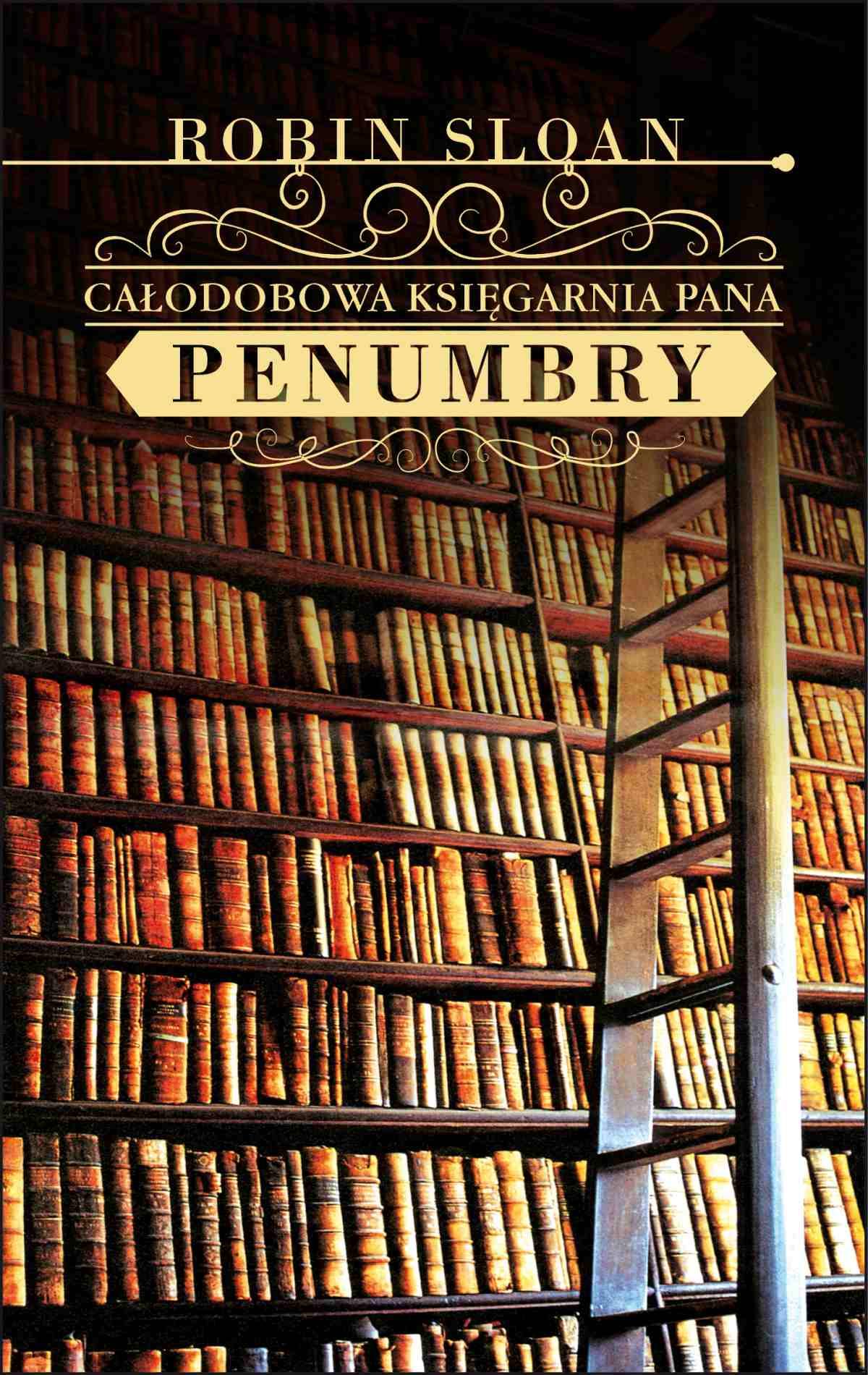 Całodobowa księgarnia Pana Penumbry - Ebook (Książka na Kindle) do pobrania w formacie MOBI