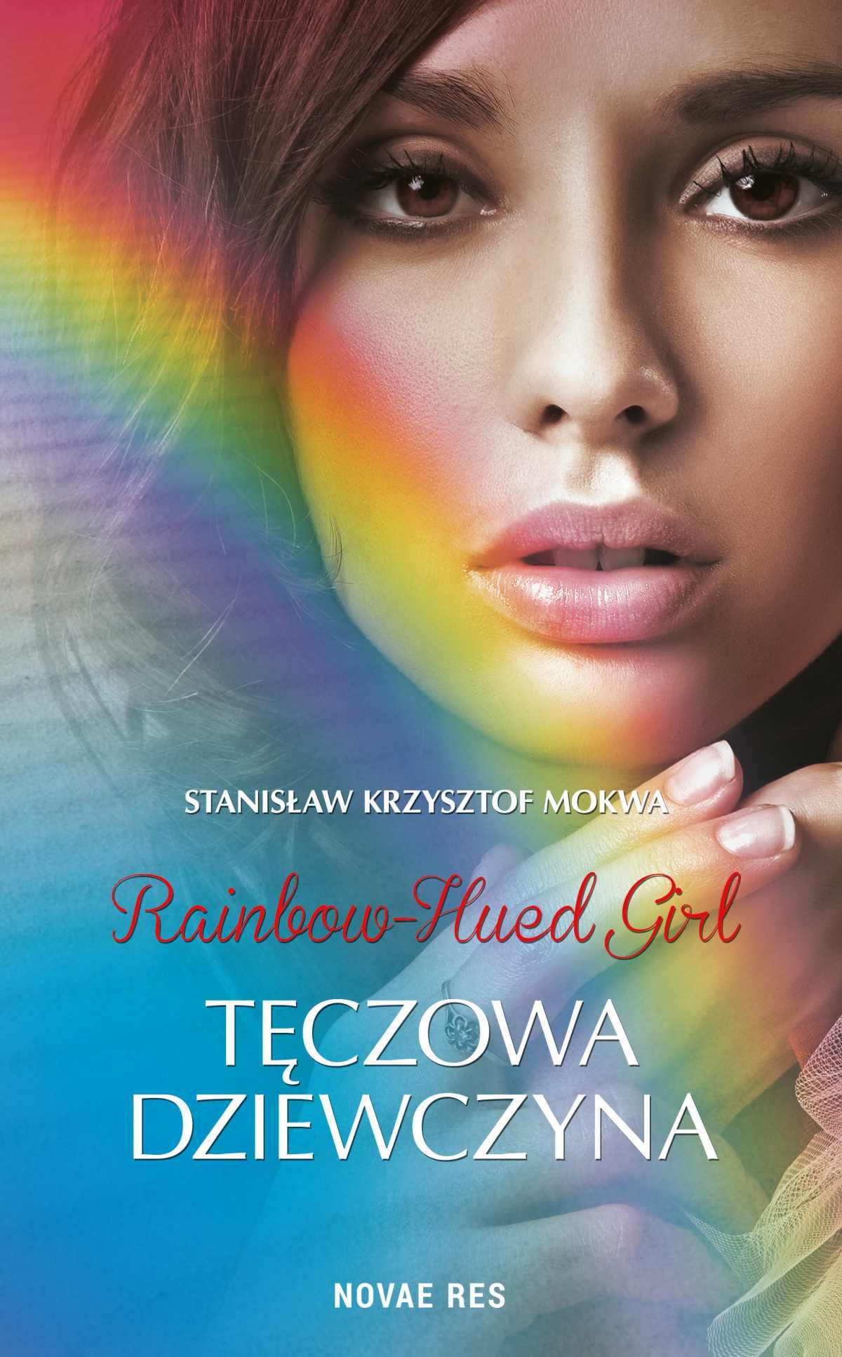 Rainbow-Hued Girl. Tęczowa Dziewczyna - Ebook (Książka na Kindle) do pobrania w formacie MOBI