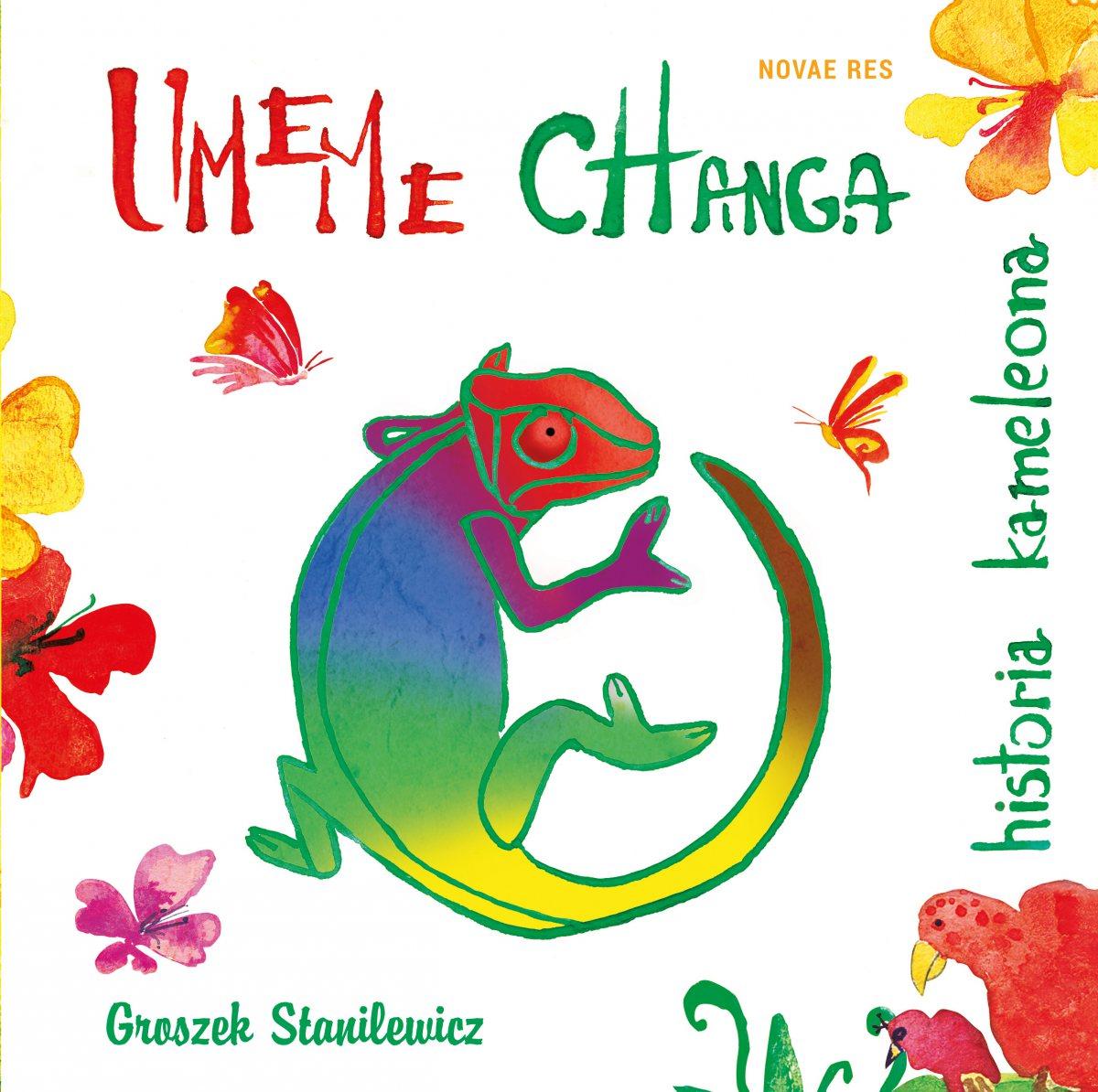 Umeme Changa - historia kameleona - Ebook (Książka na Kindle) do pobrania w formacie MOBI