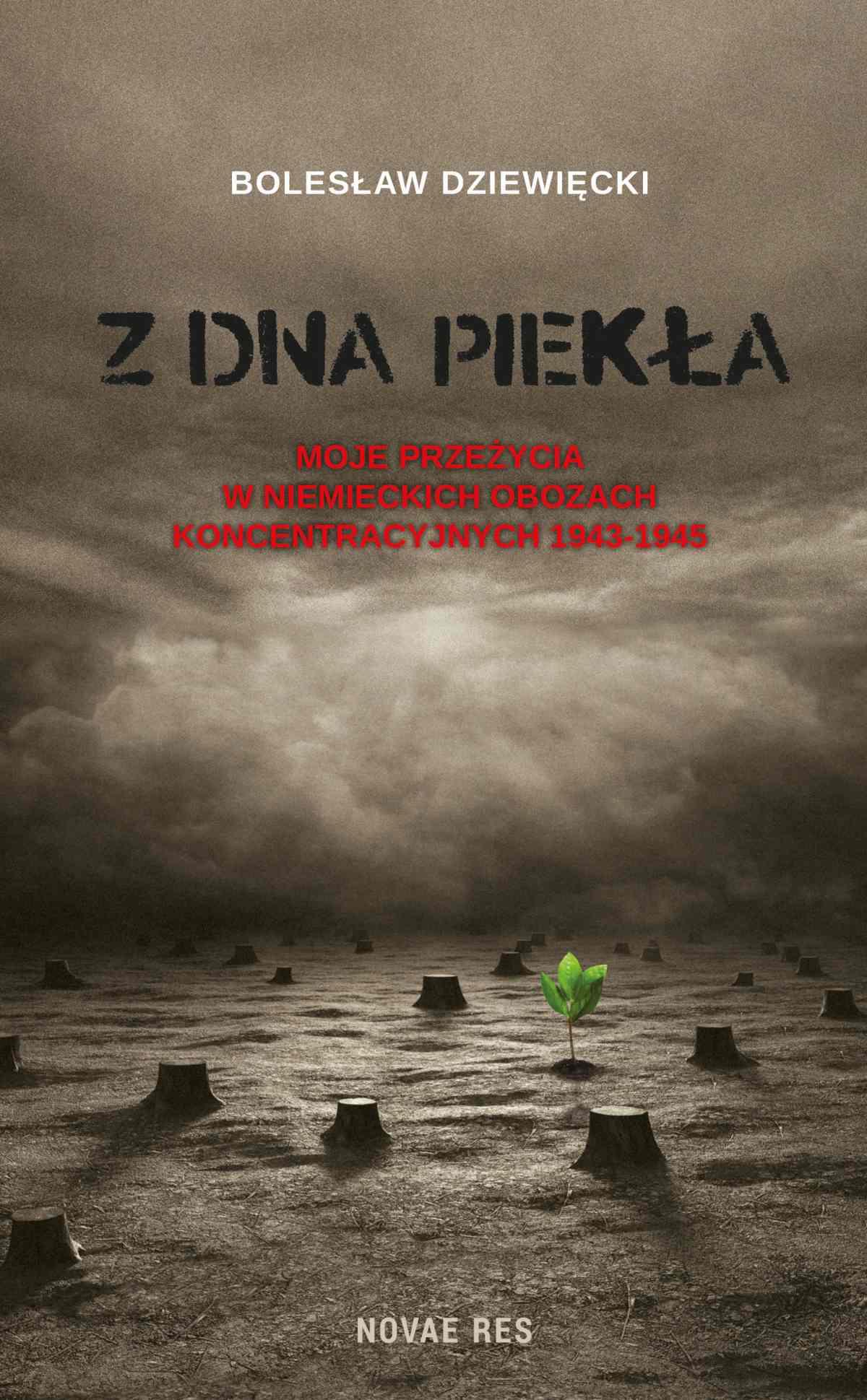 Z dna piekła. Moje przeżycia w niemieckich obozach koncentracyjnych 1943-1945 - Ebook (Książka EPUB) do pobrania w formacie EPUB