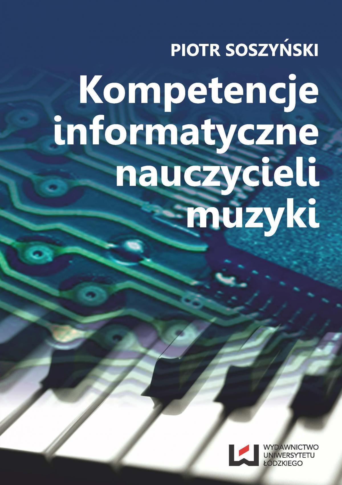 Kompetencje informatyczne nauczycieli muzyki - Ebook (Książka PDF) do pobrania w formacie PDF