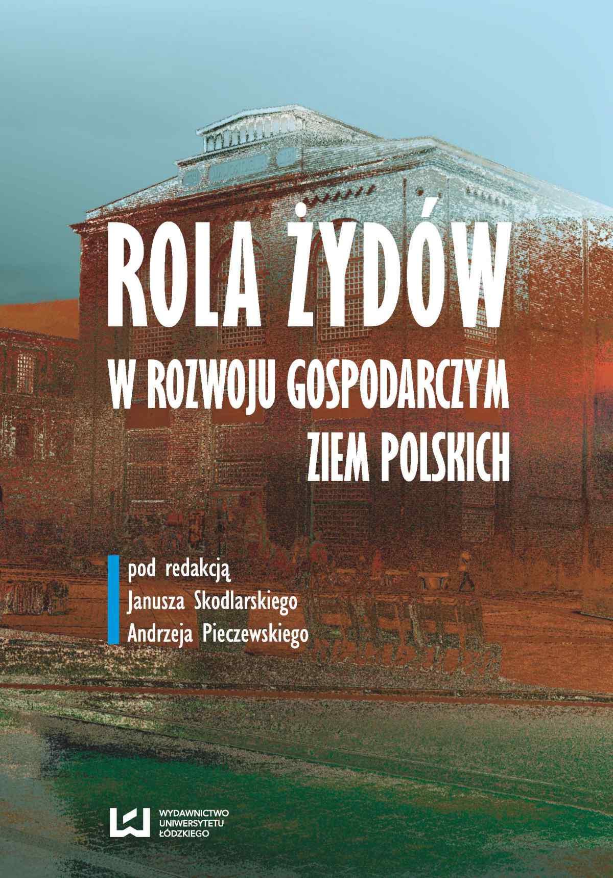 Rola Żydów w życiu gospodarczym ziem polskich - Ebook (Książka PDF) do pobrania w formacie PDF