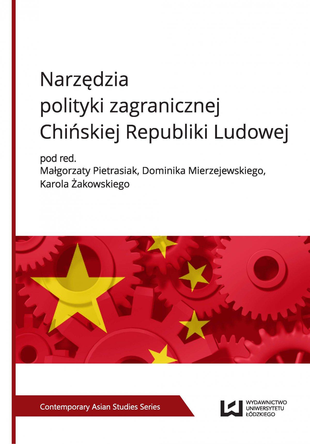 Narzędzia polityki zagranicznej Chińskiej Republiki Ludowej - Ebook (Książka PDF) do pobrania w formacie PDF