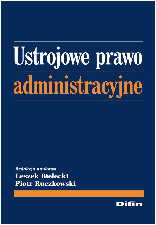 Ustrojowe prawo administracyjne - Ebook (Książka PDF) do pobrania w formacie PDF