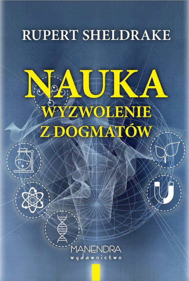 Nauka – wyzwolenie z dogmatów - Ebook (Książka na Kindle) do pobrania w formacie MOBI