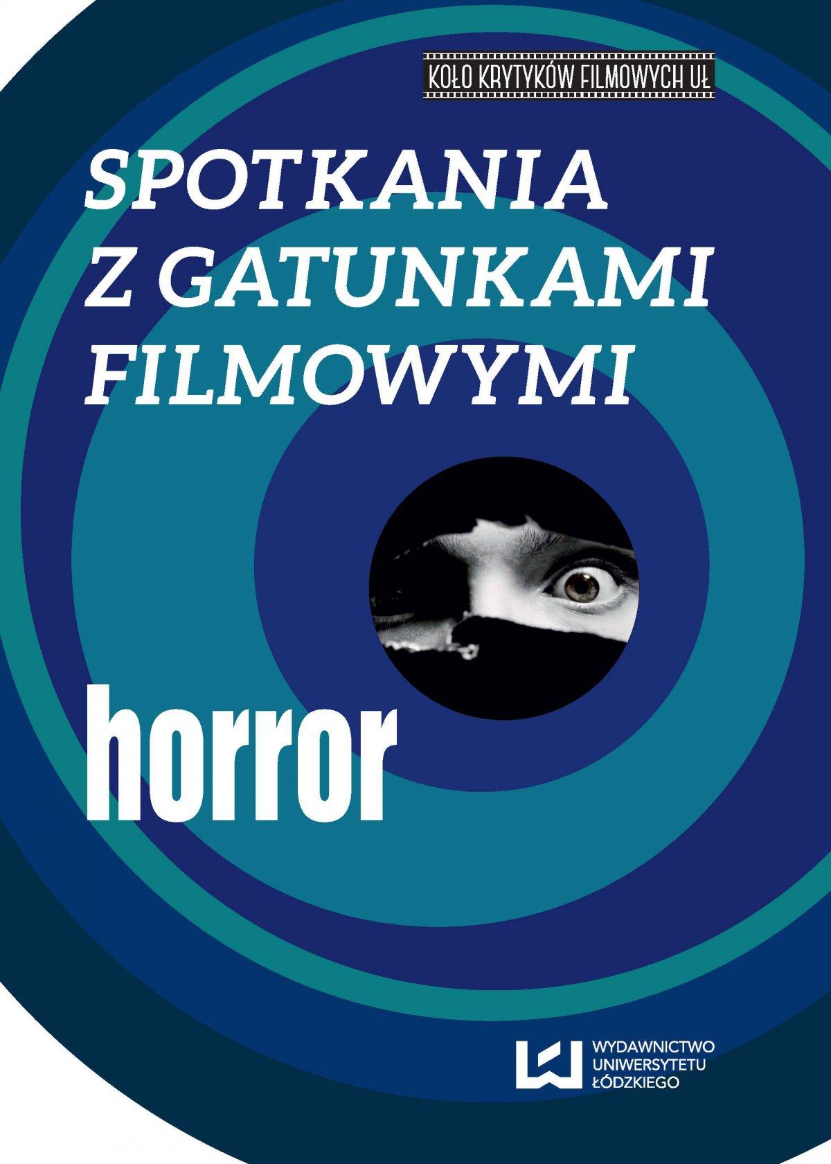 Spotkania z gatunkami filmowymi. Horror - Ebook (Książka PDF) do pobrania w formacie PDF