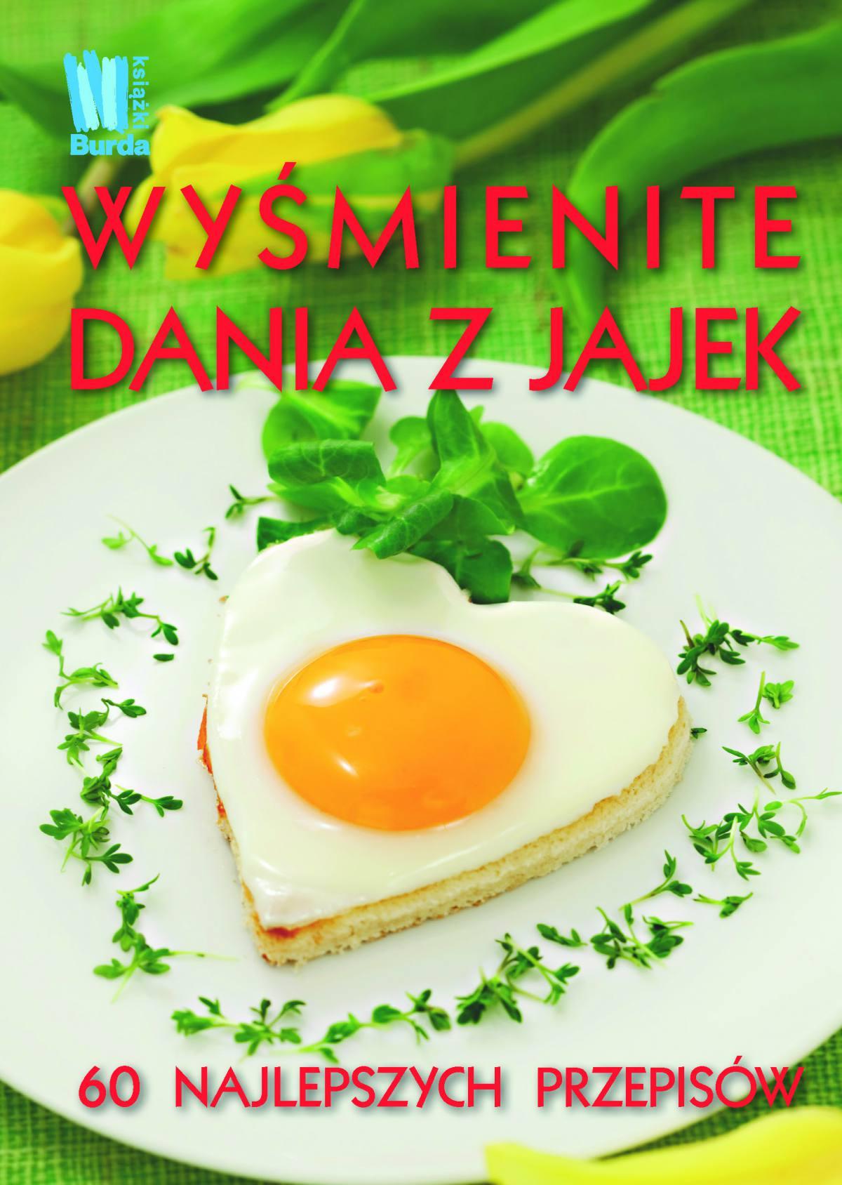 Wyśmienite dania z jajek - Ebook (Książka na Kindle) do pobrania w formacie MOBI