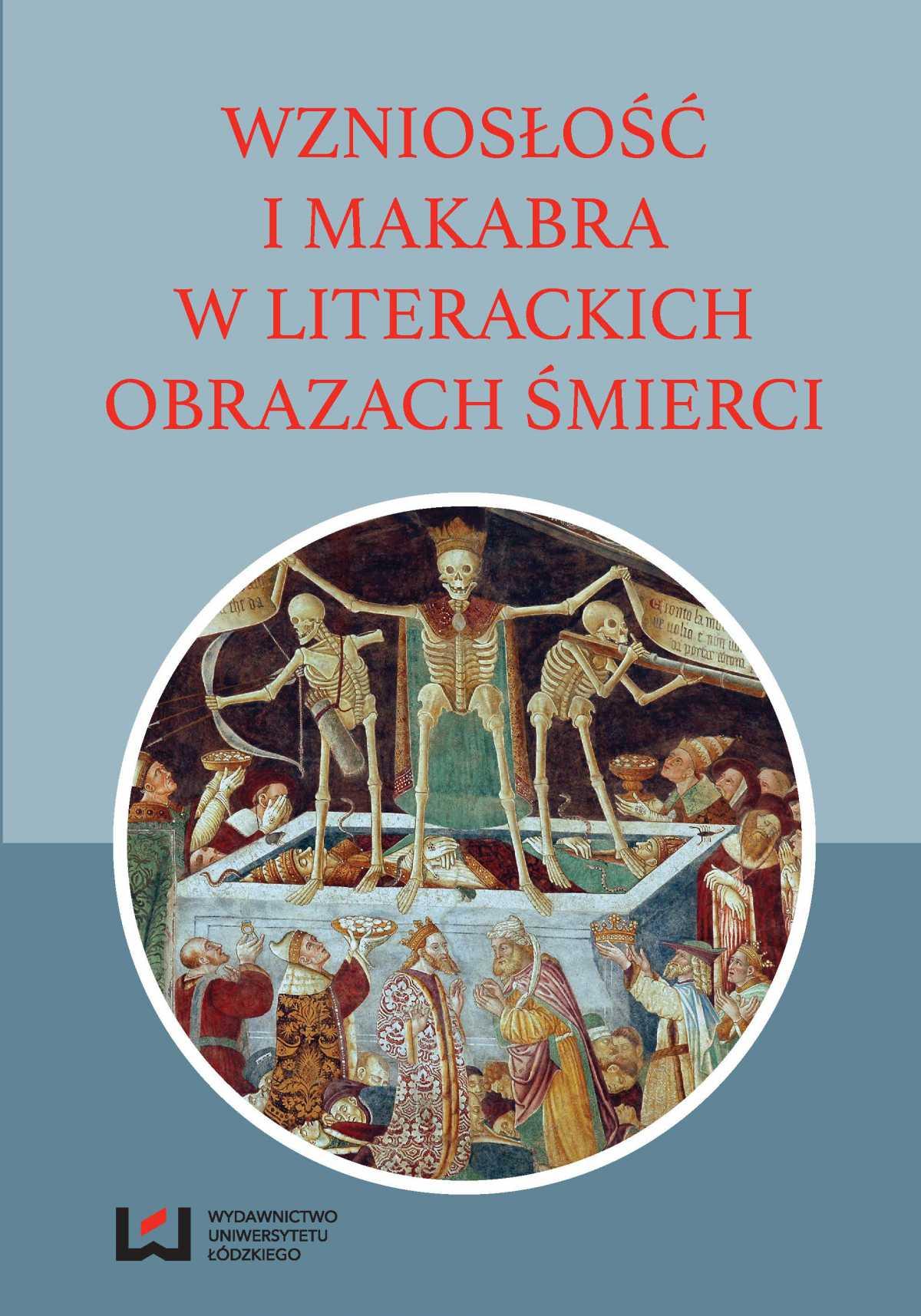 Wzniosłość i makabra w literackich obrazach śmierci - Ebook (Książka PDF) do pobrania w formacie PDF