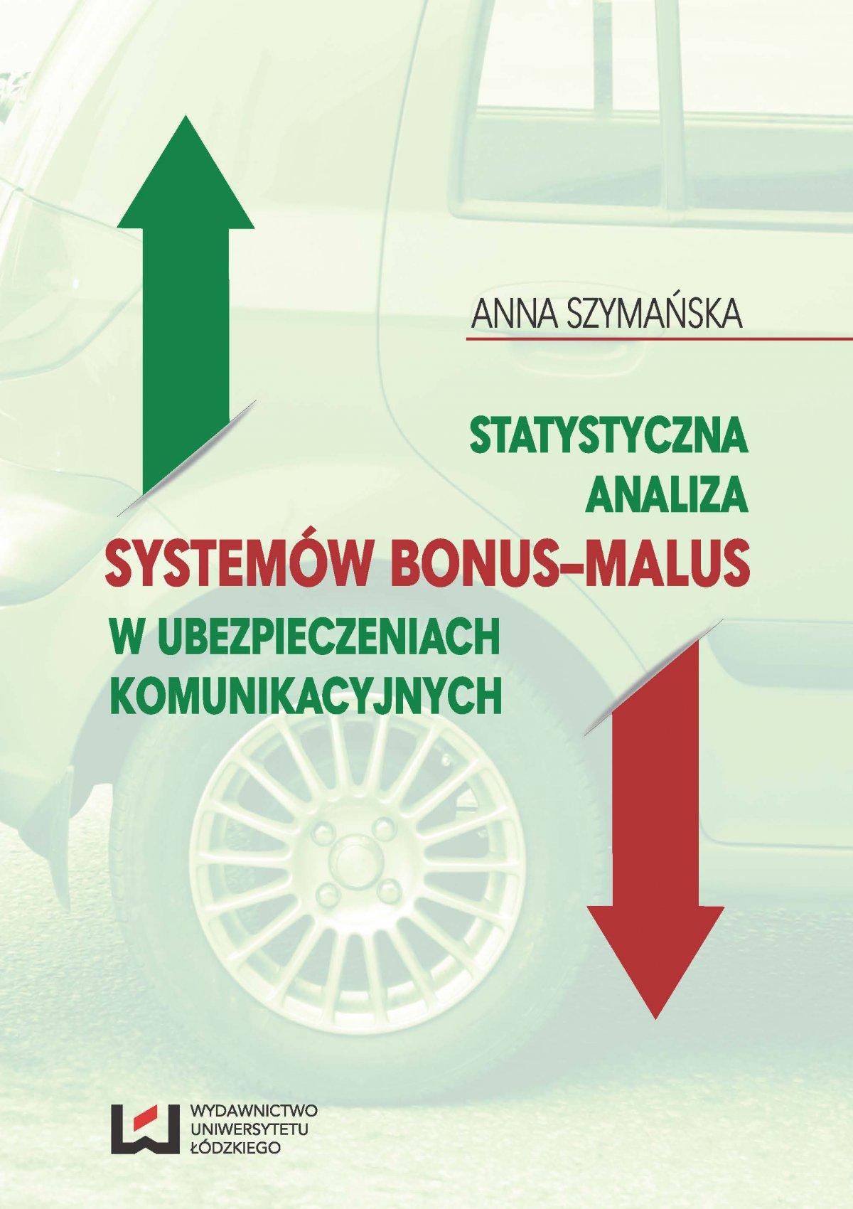 Statystyczna analiza systemów bonus-malus w ubezpieczeniach komunikacyjnych - Ebook (Książka PDF) do pobrania w formacie PDF