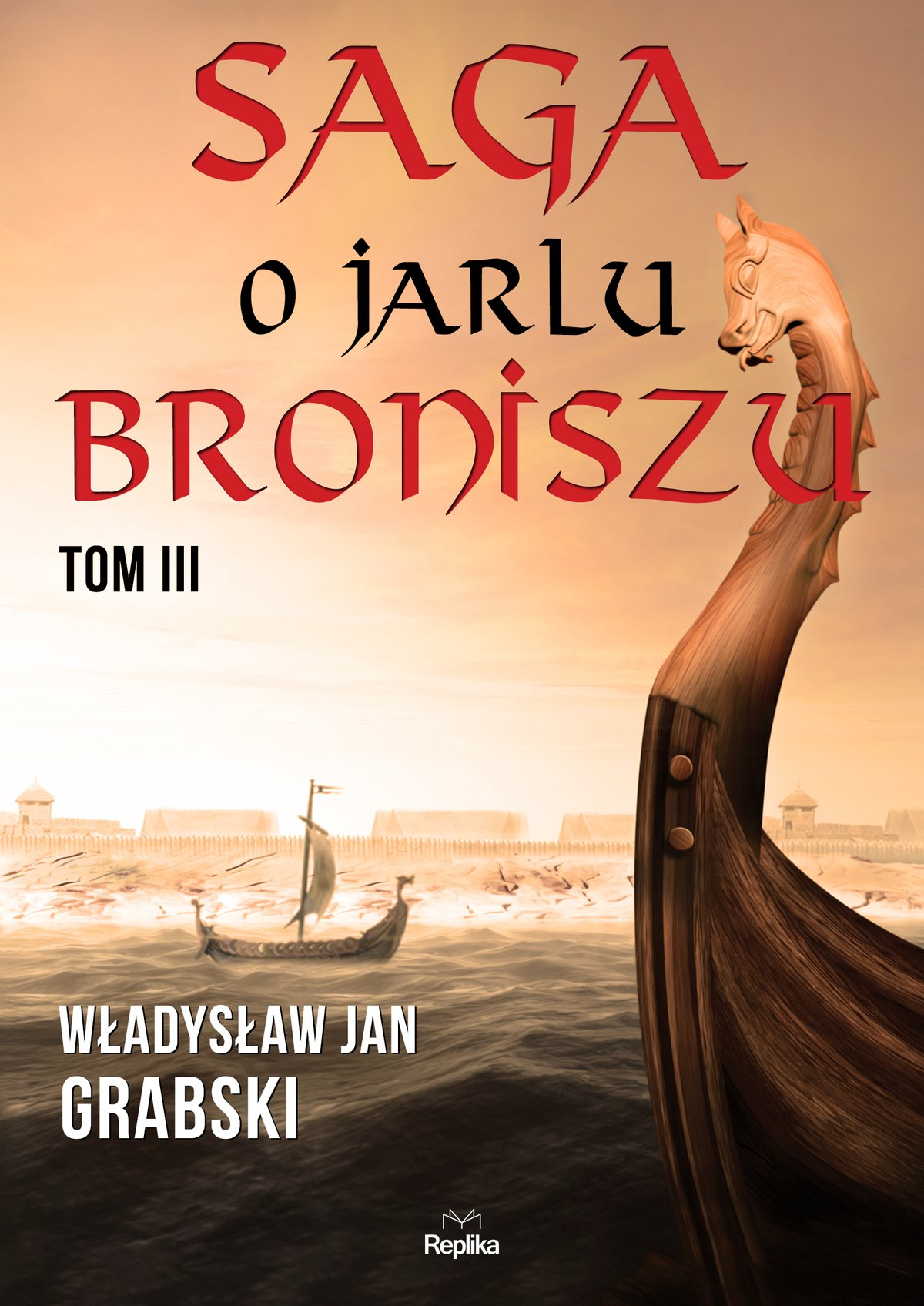 Saga o jarlu Broniszu. Tom III - Ebook (Książka na Kindle) do pobrania w formacie MOBI
