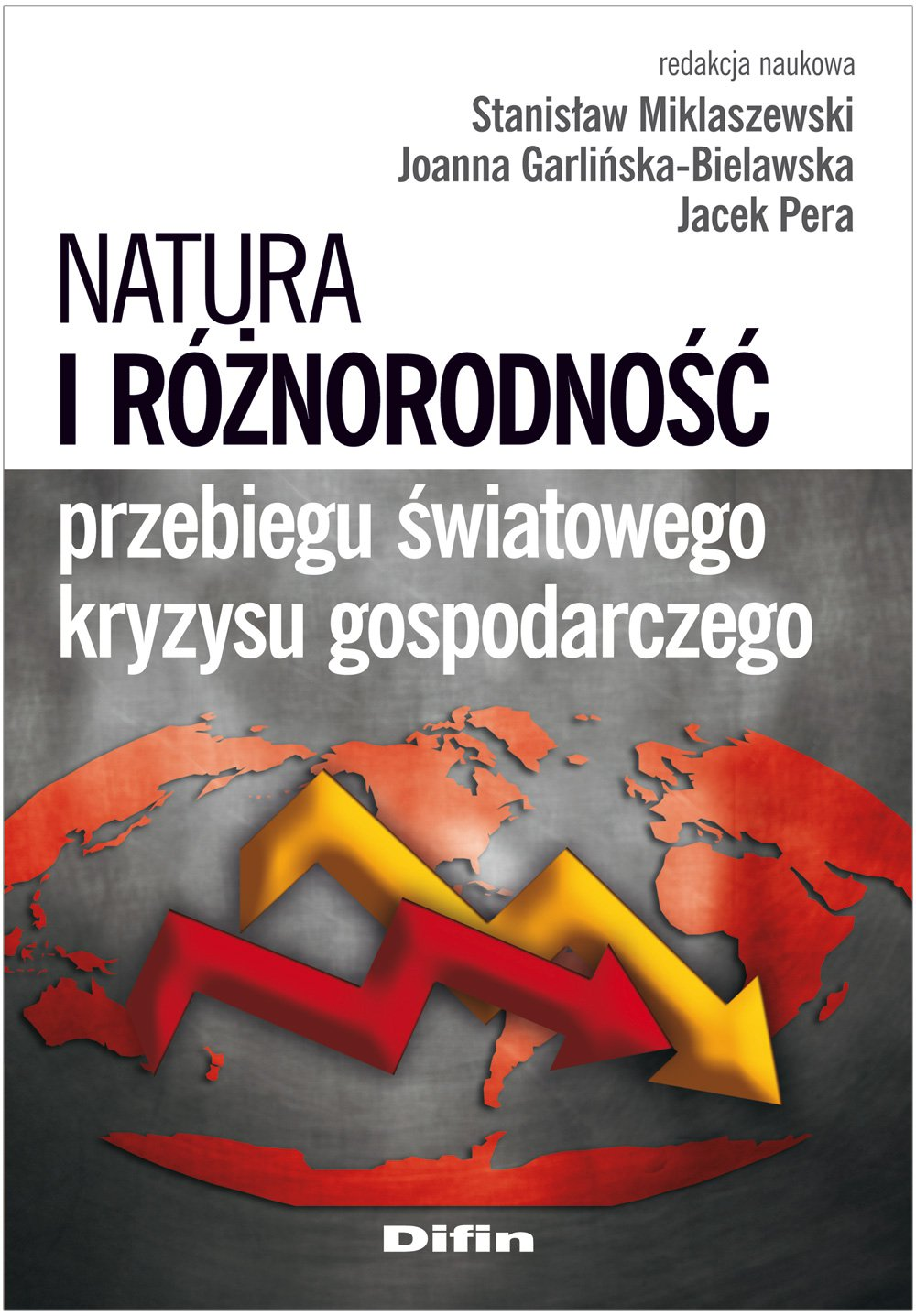 Natura i różnorodność przebiegu światowego kryzysu gospodarczego - Ebook (Książka PDF) do pobrania w formacie PDF