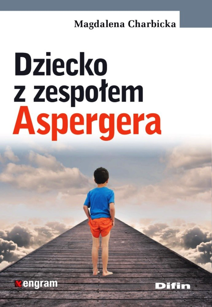Dziecko z zespołem Aspergera - Ebook (Książka PDF) do pobrania w formacie PDF