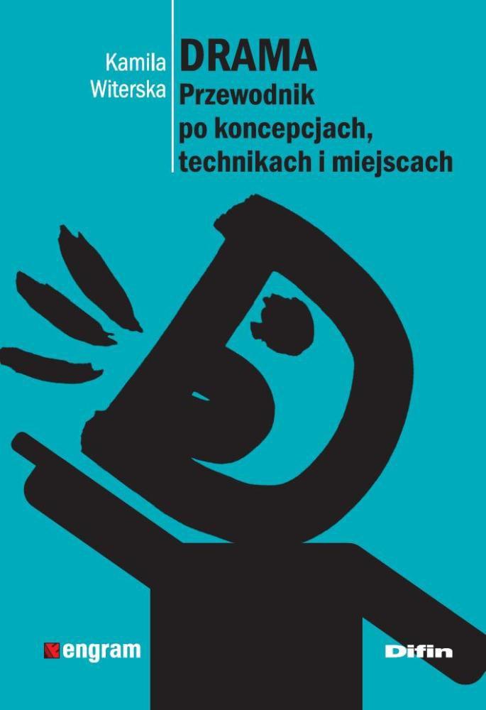 Drama. Przewodnik po koncepcjach, technikach i miejscach - Ebook (Książka PDF) do pobrania w formacie PDF
