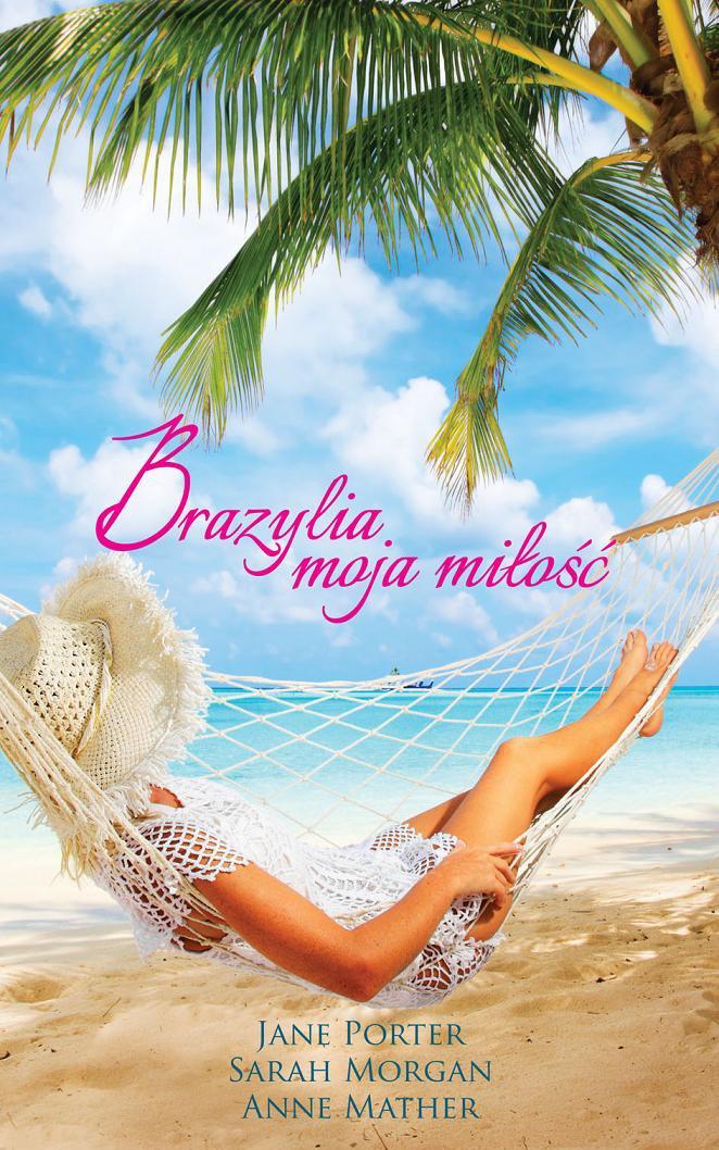 Brazylia, moja miłość - Ebook (Książka na Kindle) do pobrania w formacie MOBI