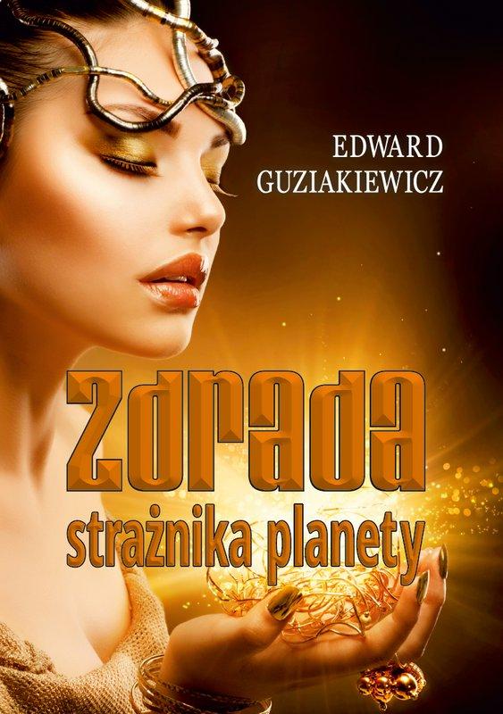 Zdrada strażnika planety - Ebook (Książka EPUB) do pobrania w formacie EPUB