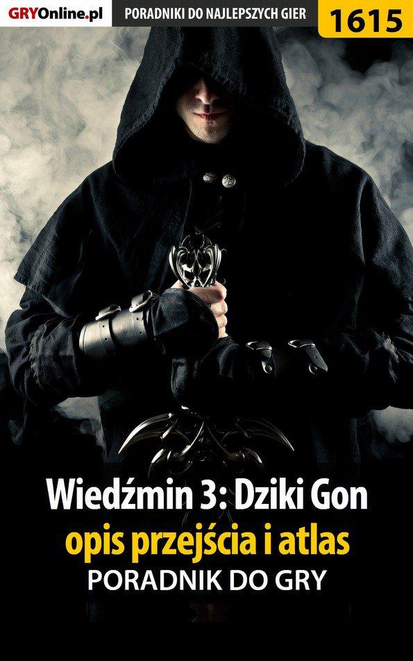 Wiedźmin 3: Dziki Gon - opis przejścia i atlas - Ebook (Książka PDF) do pobrania w formacie PDF