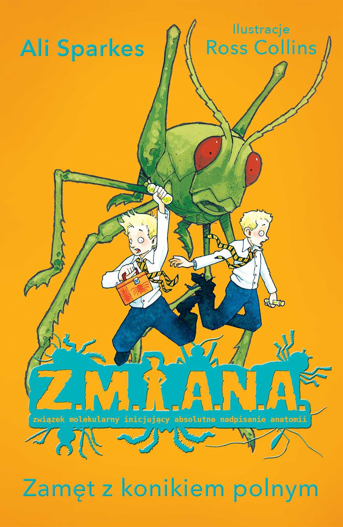 Z.M.I.A.N.A. Zamęt z konikiem polnym - Ebook (Książka na Kindle) do pobrania w formacie MOBI