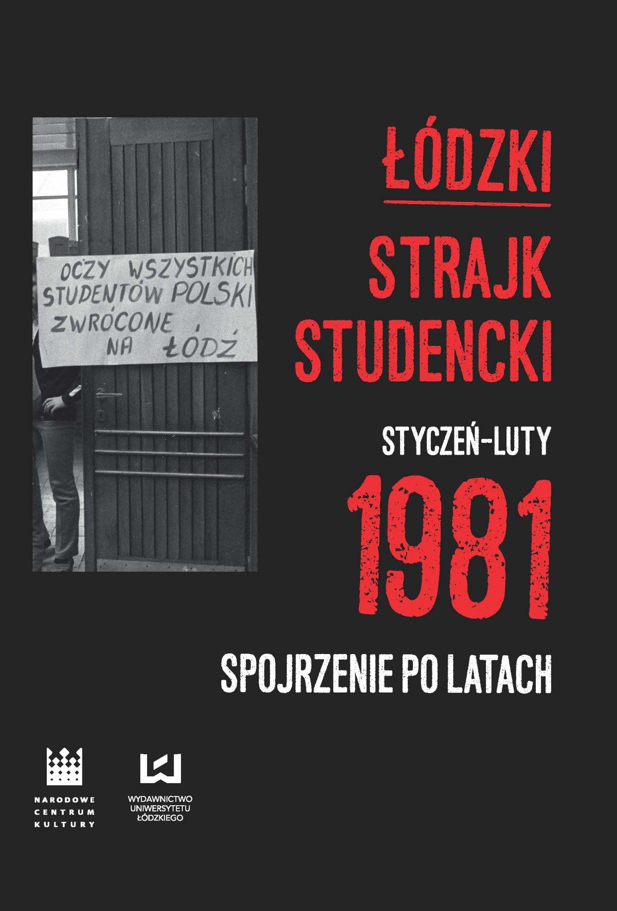 Łódzki strajk studencki – styczeń–luty 1981. Spojrzenie po latach - Ebook (Książka PDF) do pobrania w formacie PDF
