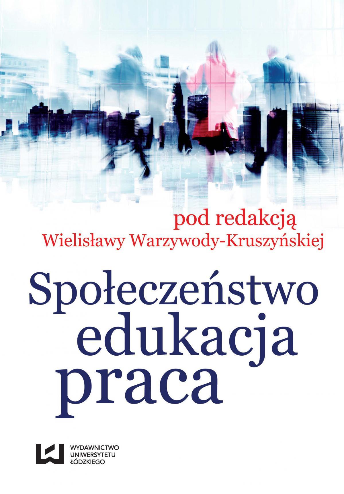 Społeczeństwo, edukacja, praca - Ebook (Książka PDF) do pobrania w formacie PDF
