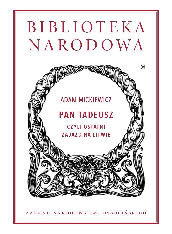 Pan Tadeusz, czyli ostatni zajazd na Litwie - Ebook (Książka EPUB) do pobrania w formacie EPUB