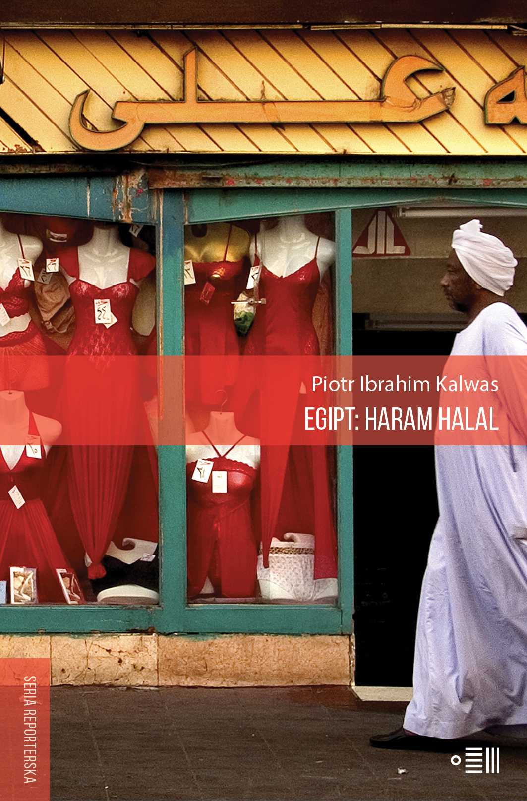 Egipt: Haram Halal - Ebook (Książka na Kindle) do pobrania w formacie MOBI