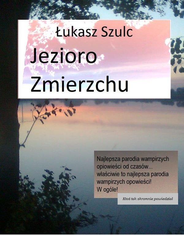 Jezioro Zmierzchu - Ebook (Książka PDF) do pobrania w formacie PDF