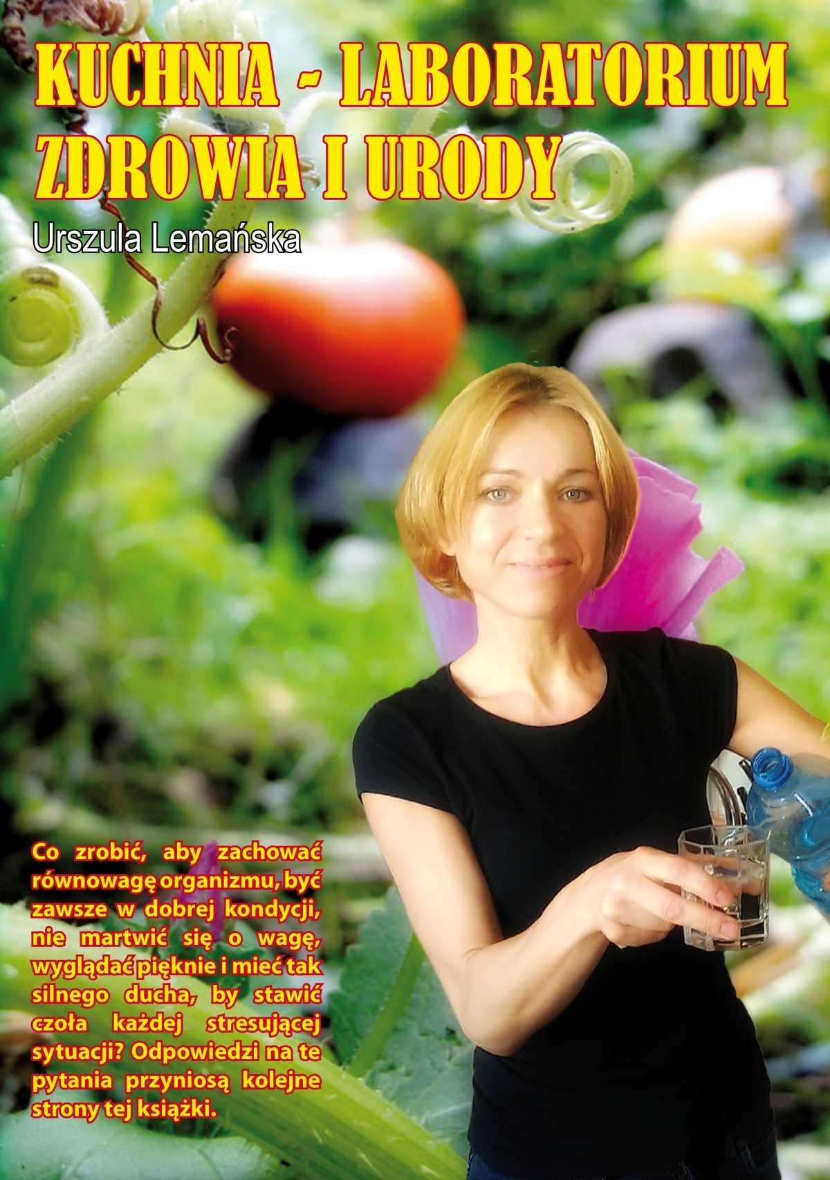 Kuchnia – Laboratorium Zdrowia i Urody - Ebook (Książka PDF) do pobrania w formacie PDF
