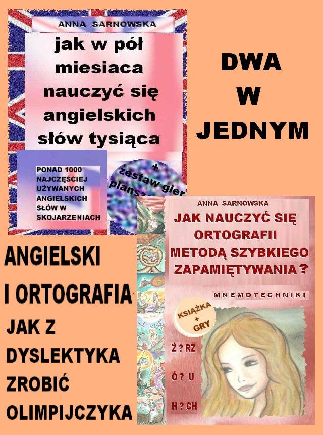 Angielski i ortografia. Jak z dyslektyka zrobić olimpijczyka - Ebook (Książka PDF) do pobrania w formacie PDF