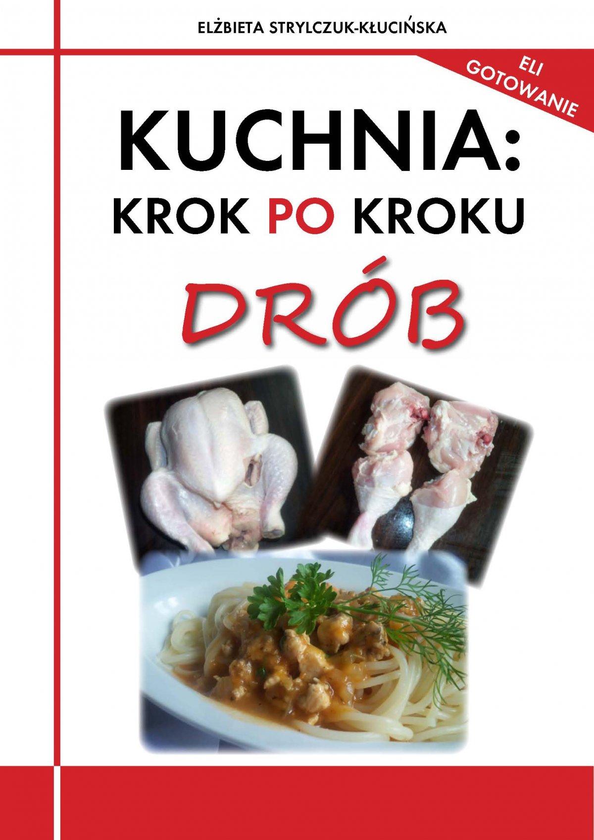 Kuchnia: krok po kroku. Drób - Ebook (Książka PDF) do pobrania w formacie PDF