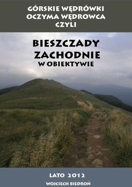 Górskie Wędrówki  oczyma wędrowca czyli Bieszczady Zachodnie w obiektywie - Ebook (Książka PDF) do pobrania w formacie PDF