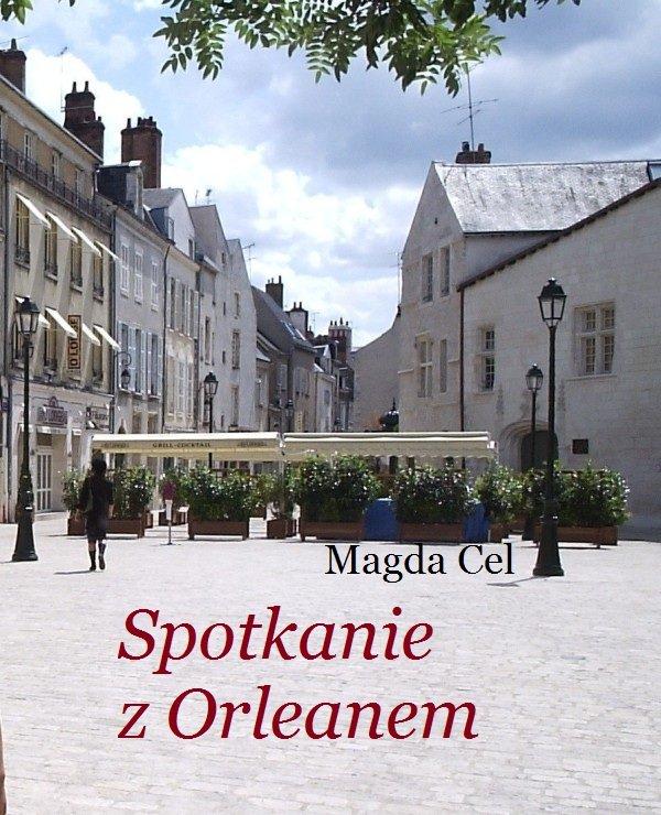 Spotkanie z Orleanem - Ebook (Książka na Kindle) do pobrania w formacie MOBI