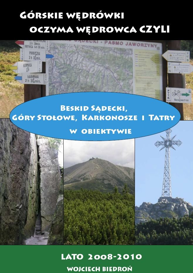 Górskie wędrówki oczyma wędrowca czyli Beskid Sądecki, Góry Stołowe, Karkonosze i Tatry w obiektywie - Ebook (Książka PDF) do pobrania w formacie PDF