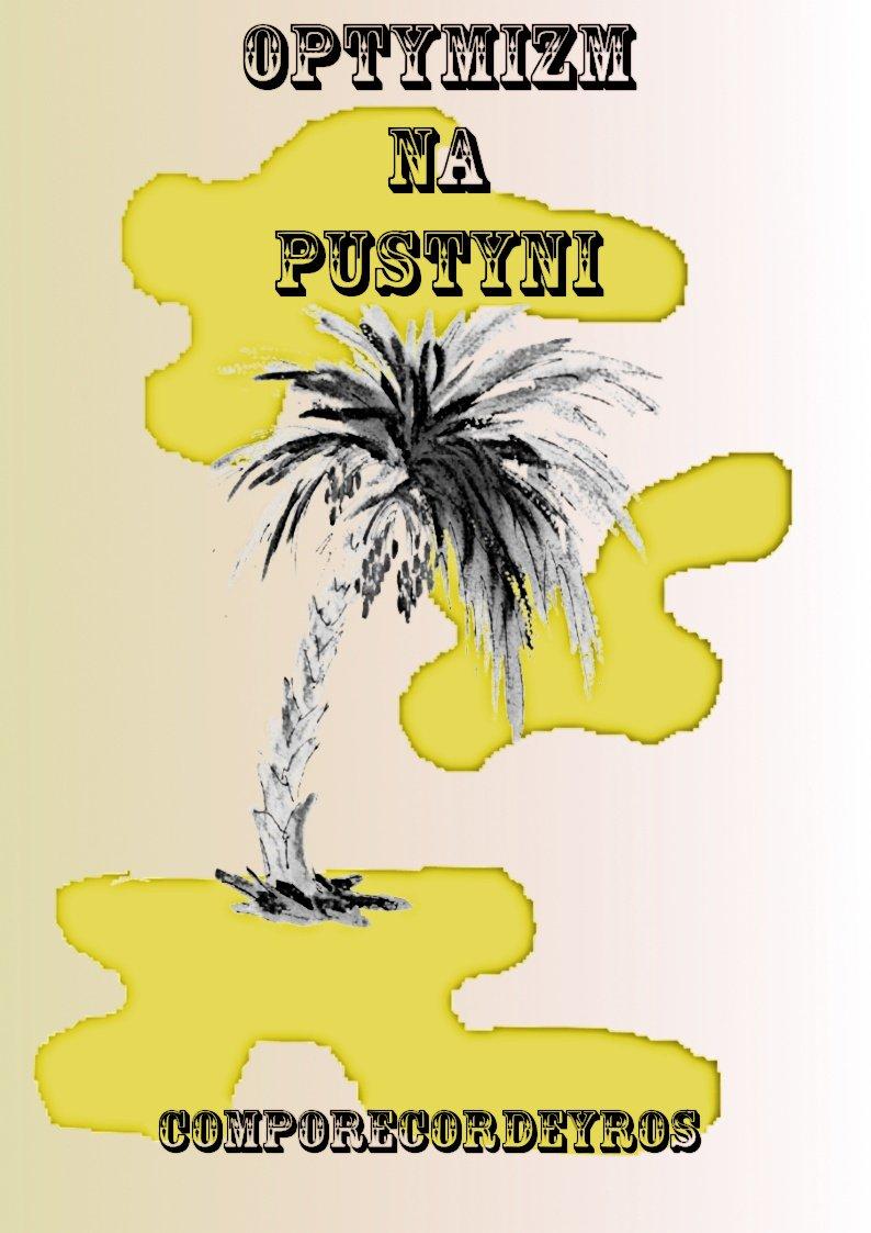Optymizm na pustyni - Ebook (Książka PDF) do pobrania w formacie PDF