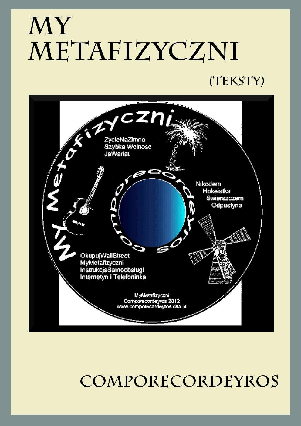My Metafizyczni (Teksty) - Ebook (Książka PDF) do pobrania w formacie PDF
