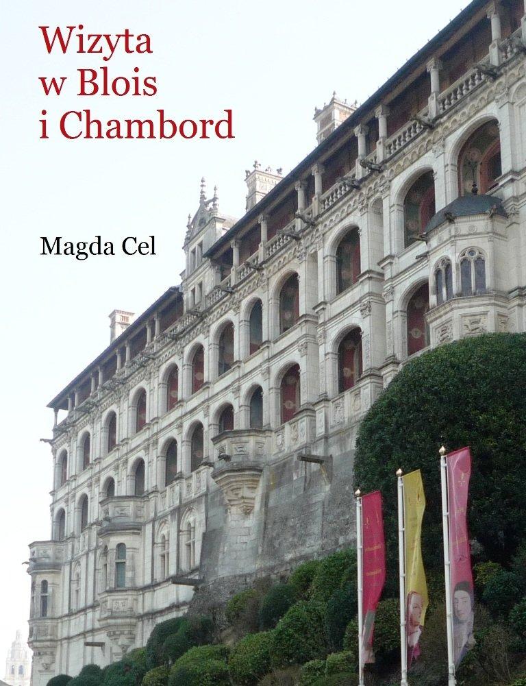Wizyta w Blois i Chambord - Ebook (Książka na Kindle) do pobrania w formacie MOBI