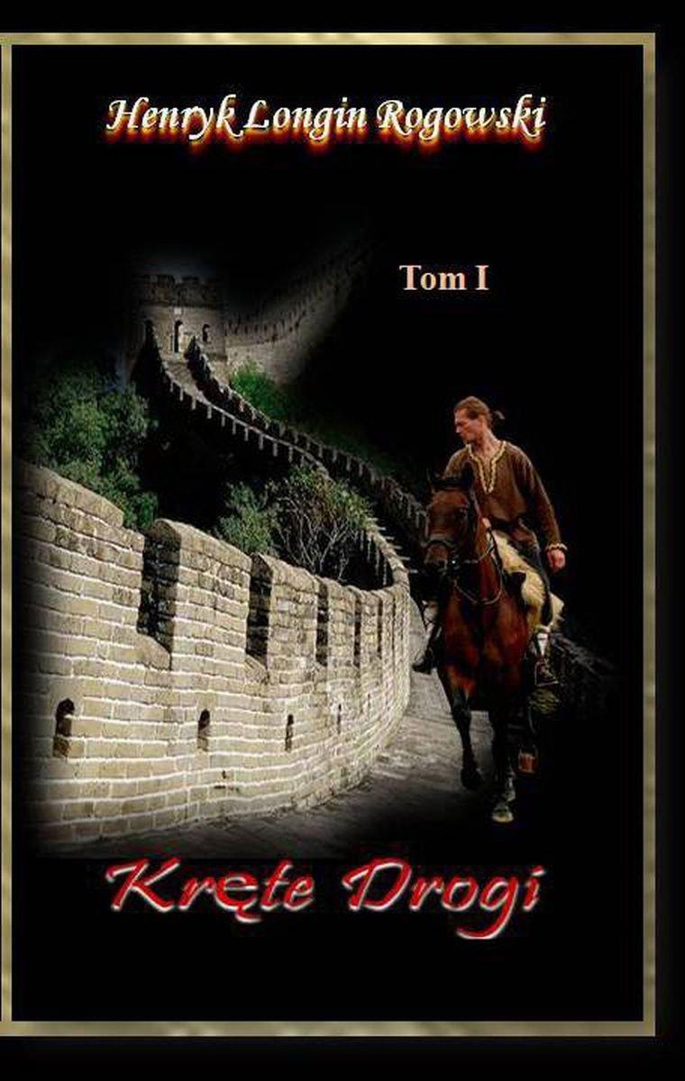 Kręte drogi. Tom I - Ebook (Książka PDF) do pobrania w formacie PDF