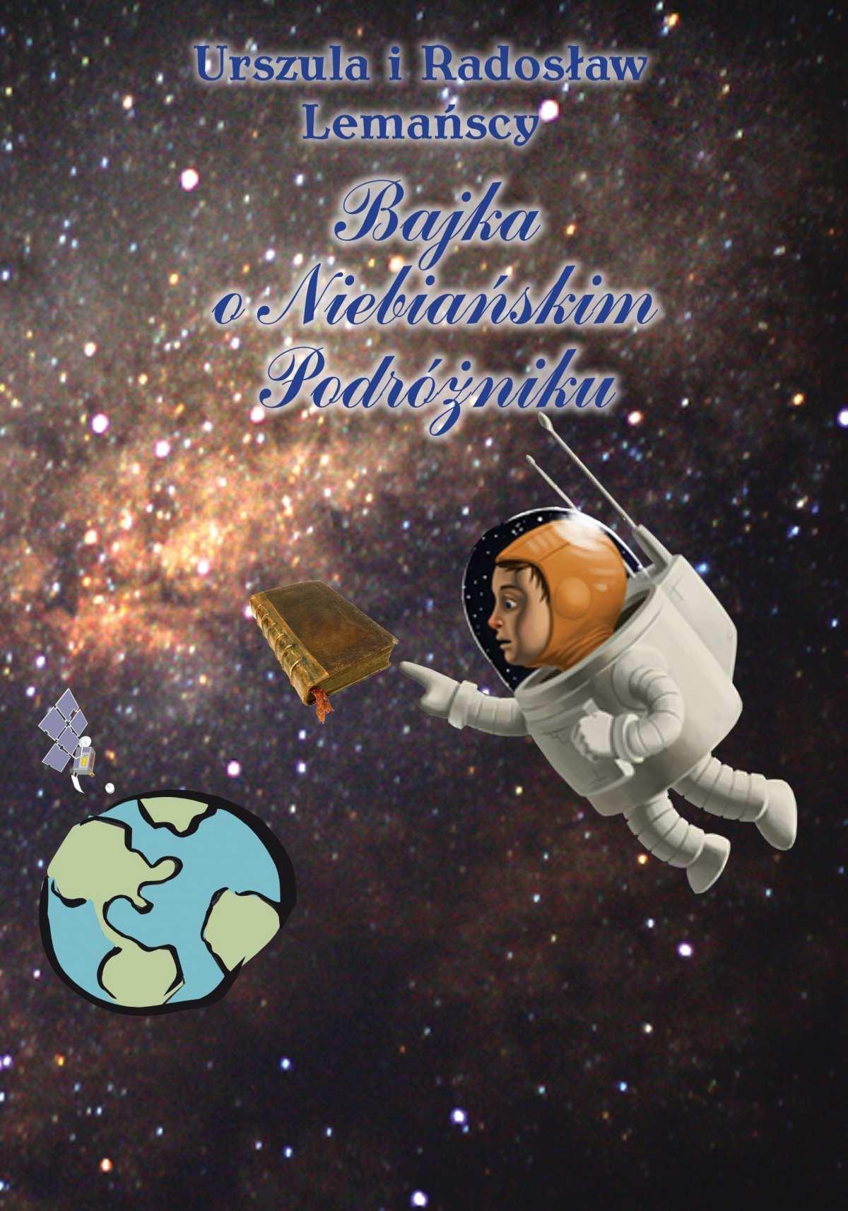 Bajka o Niebiańskim Podróżniku - Ebook (Książka PDF) do pobrania w formacie PDF