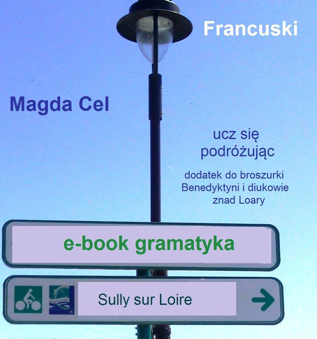 Francuski, ucz się podróżując – Diukowie Sully. Gramatyka. - Ebook (Książka na Kindle) do pobrania w formacie MOBI