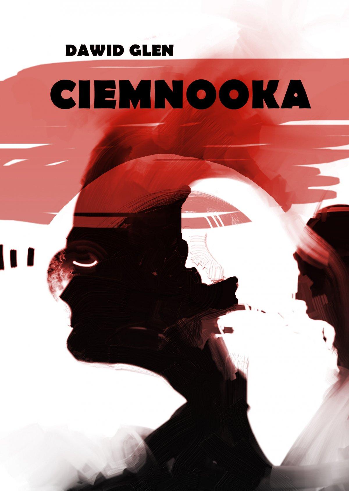 Ciemnooka - Ebook (Książka EPUB) do pobrania w formacie EPUB