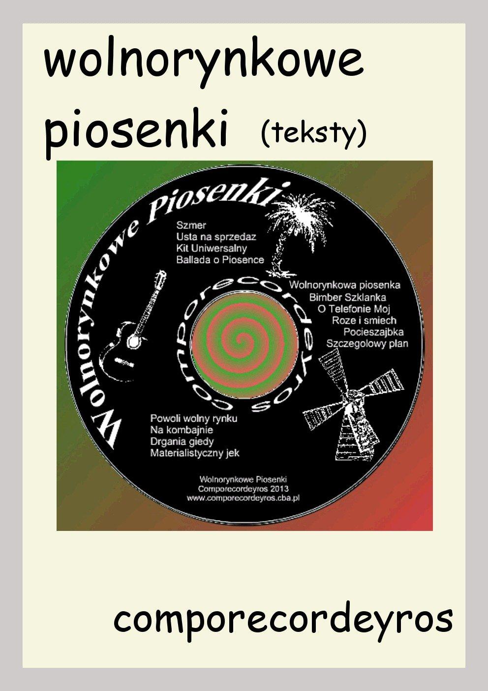 Wolnorynkowe piosenki (teksty) - Ebook (Książka PDF) do pobrania w formacie PDF