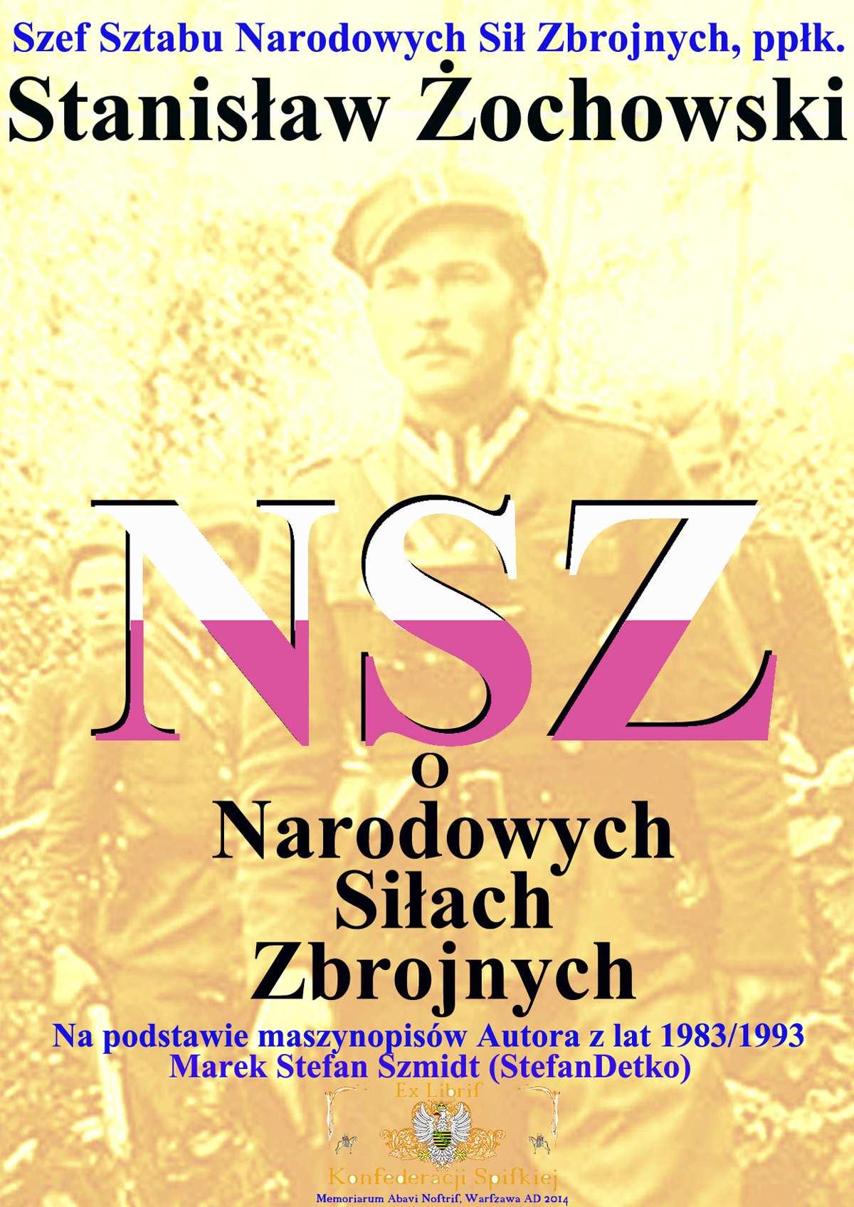 NSZ o Narodowych Siłach Zbrojnych - Ebook (Książka PDF) do pobrania w formacie PDF