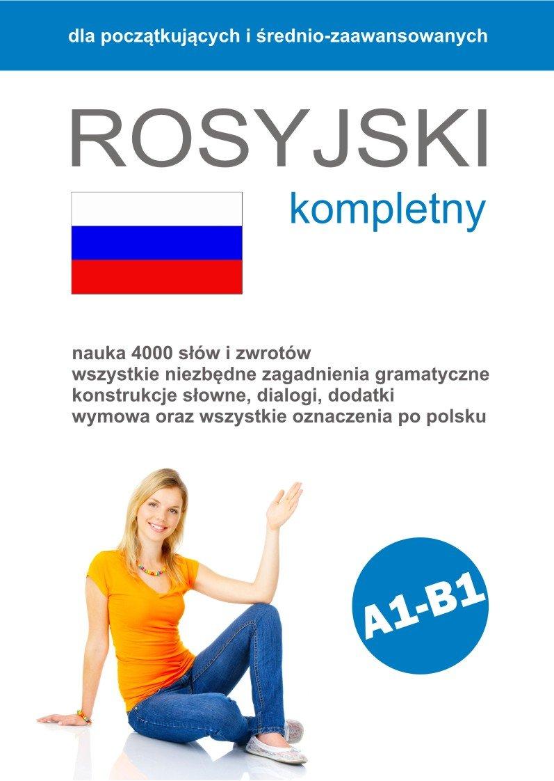 Rosyjski Kompletny - Ebook (Książka PDF) do pobrania w formacie PDF