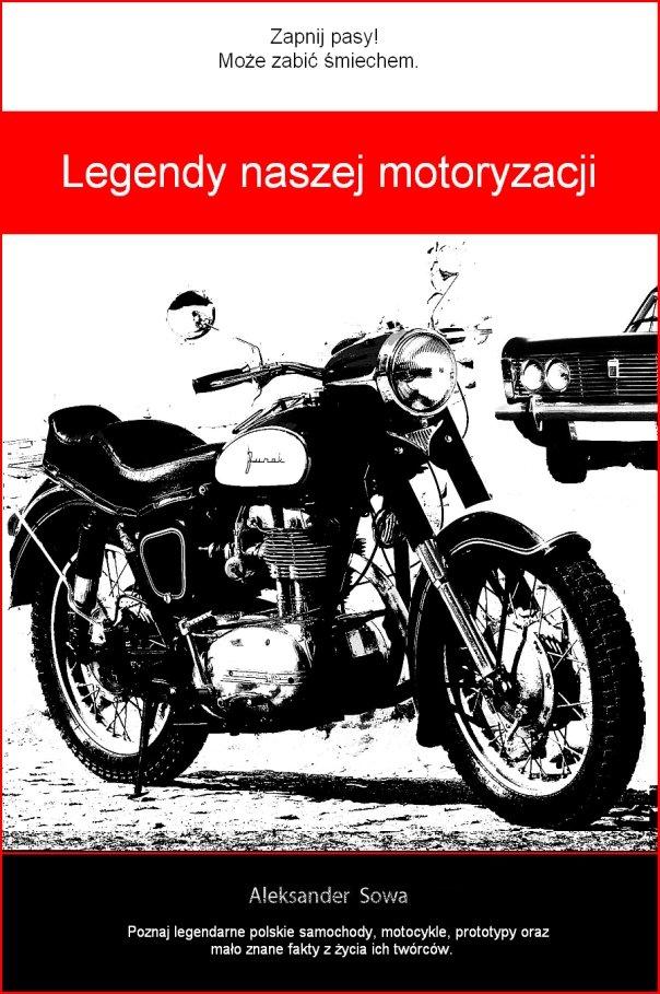 Legendy naszej motoryzacji - Ebook (Książka na Kindle) do pobrania w formacie MOBI