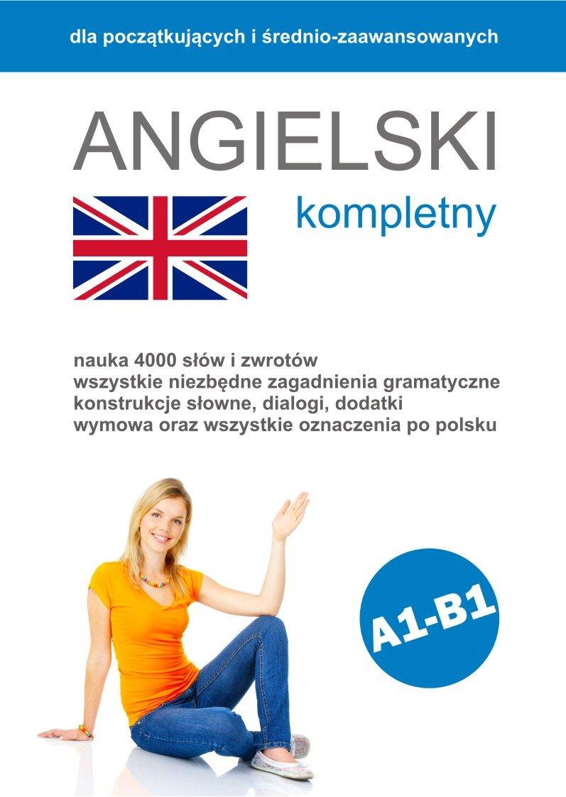 Angielski Kompletny - Ebook (Książka PDF) do pobrania w formacie PDF