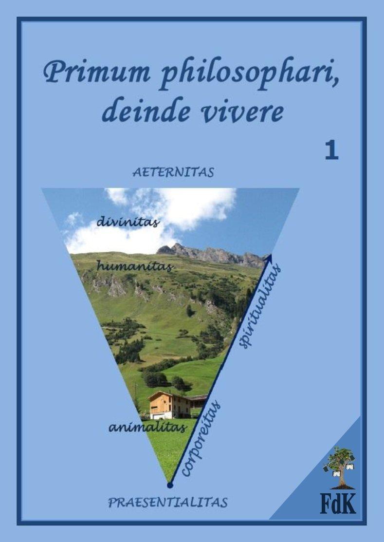 Primum philosophari, deinde vivere. Tom 1 - Ebook (Książka PDF) do pobrania w formacie PDF